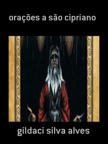 Orações A São Cipriano