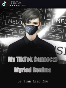 My TikTok Connects Myriad Realms: Volume 4