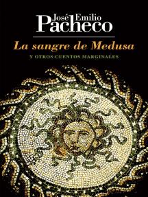 La sangre de Medusa: y otros cuentos marginales
