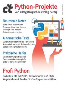 c't Python-Projekte: Von alltagstauglich bis völlig nerdig - anhand praktischer Projekte mit Python programmieren lernen.