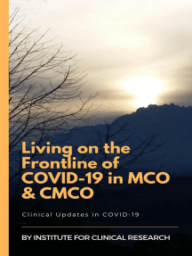 Living on the Frontline of COVID-19 in MCO And CMCO: Clinical Updates in COVID-19