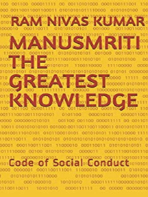 Manusmriti The Greatest Knowledge Code of Social Conduct
