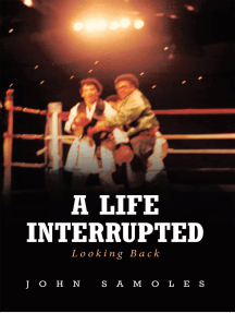 A Life Interrupted: Looking Back