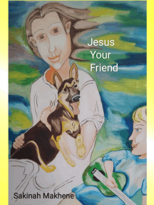 Jesus Your Friend