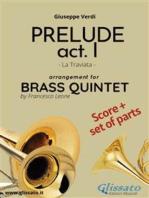 Prelude act. I (La Traviata) - Brass Quintet score & parts