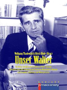 UNSER WALTER: Ein kleines Büchlein zum Gedenken an Walter Ernsting anlässlich seines 100. Geburtstags – mit Texten von Weggefährten, Kollegen und Freunden, Gebliebenen und Weitergereisten