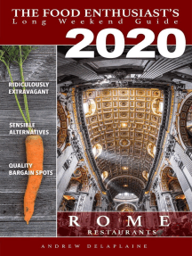 Rome - 2020: The Food Enthusiast's Long Weekend Guide