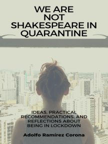 We Are Not Shakespeare in Quarantine