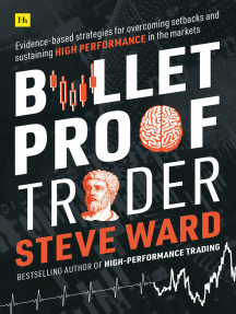 Bulletproof Trader: Evidence-based strategies for overcoming setbacks and sustaining high performance in the markets