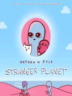 Stranger Planet