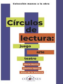 Círculos de lectura: juego, arte y teatro
