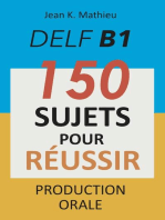 DELF B1 Production Orale - 150 sujets pour réussir
