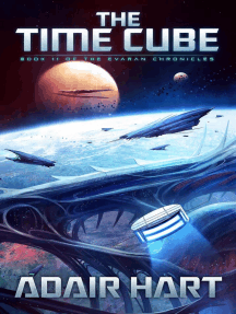 The Time Cube: Book 11 of The Evaran Chronicles: The Evaran Chronicles, #11