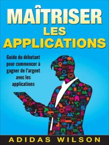 Maîtriser les applications