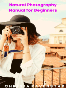 Natural Photography Manual for Beginners