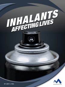 Inhalants: Affecting Lives