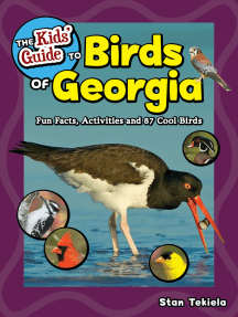 The Kids' Guide to Birds of Georgia: Fun Facts, Activities and 87 Cool Birds