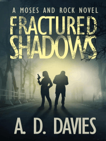Fractured Shadows: a Moses and Rock Novel: Moses and Rock, #1