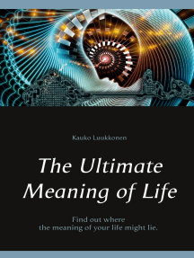 The Ultimate Meaning of Life