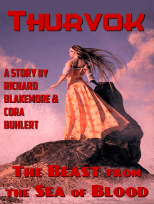 The Beast from the Sea of Blood: Thurvok, #11