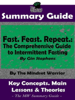 Summary Guide: Fast. Feast. Repeat.: The Comprehensive Guide to Intermittent Fasting: By Gin Stephens   The Mindset Warrior Summary Guide: ( Time Restricted Eating, Longevity, Ketosis, Weight Loss )