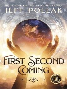 First Second Coming: BOOK ONE IN THE NEW GOD SERIES