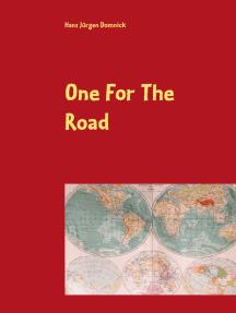 One For The Road: Ein Leben in Bewegung - Fünfzig Jahre Unterwegs