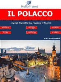 Il Polacco - La guida linguistica per viaggiare in Polonia