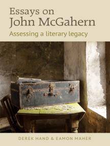 Essays on John McGahern: Assessing a literacy legacy