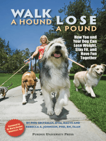Walk a Hound, Lose a Pound: How You & Your Dog Can Lose Weight, Stay Fit, and Have Fun