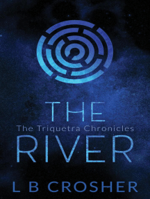 The River: The Triquetra Chronicles, #2