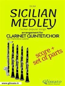 Sicilian Medley - Clarinet Quintet/Choir score & parts: popular songs