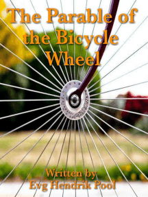 The Parable of the Bicycle Wheel