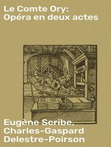 Le Comte Ory: Opéra en deux actes