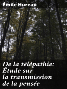 De la télépathie: Étude sur la transmission de la pensée