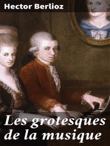 Les grotesques de la musique