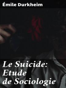 Le Suicide: Etude de Sociologie