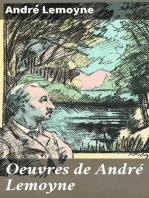 Oeuvres de André Lemoyne: Une Idylle normande.—Le Moulin des Prés.—Alise d'Évran
