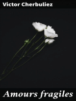 Amours fragiles