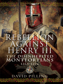 Rebellion Against Henry III: The Disinherited Montfortians, 1265–1274