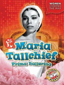Maria Tallchief: Prima Ballerina