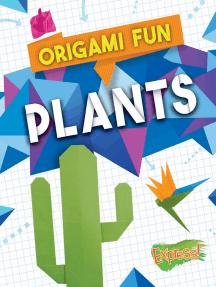 Origami Fun: Plants