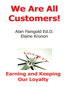 We Are All Customers!: Earning and Keeping Our Loyalty