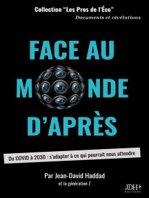 Face au monde d'après: Du COVID à 2030 : s'adapter à ce qui pourrait nous attendre