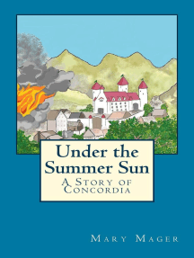 Under the Summer Sun: A Story of Concordia, #2