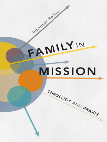 Family in Mission: Theology and Praxis