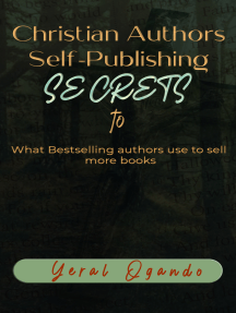 Christian Authors Self-Publishing SECRETS: What Bestselling authors use to sell more books