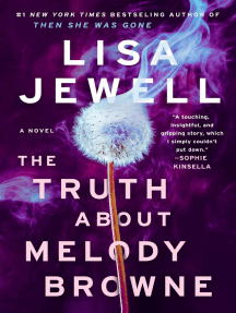 The Truth About Melody Browne: A Novel