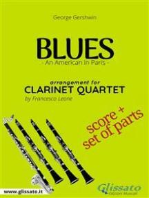 Blues (An American in Paris) - Clarinet Quartet score & parts