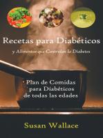 Recetas para Diabéticos y Alimentos que Controlan la Diabetes